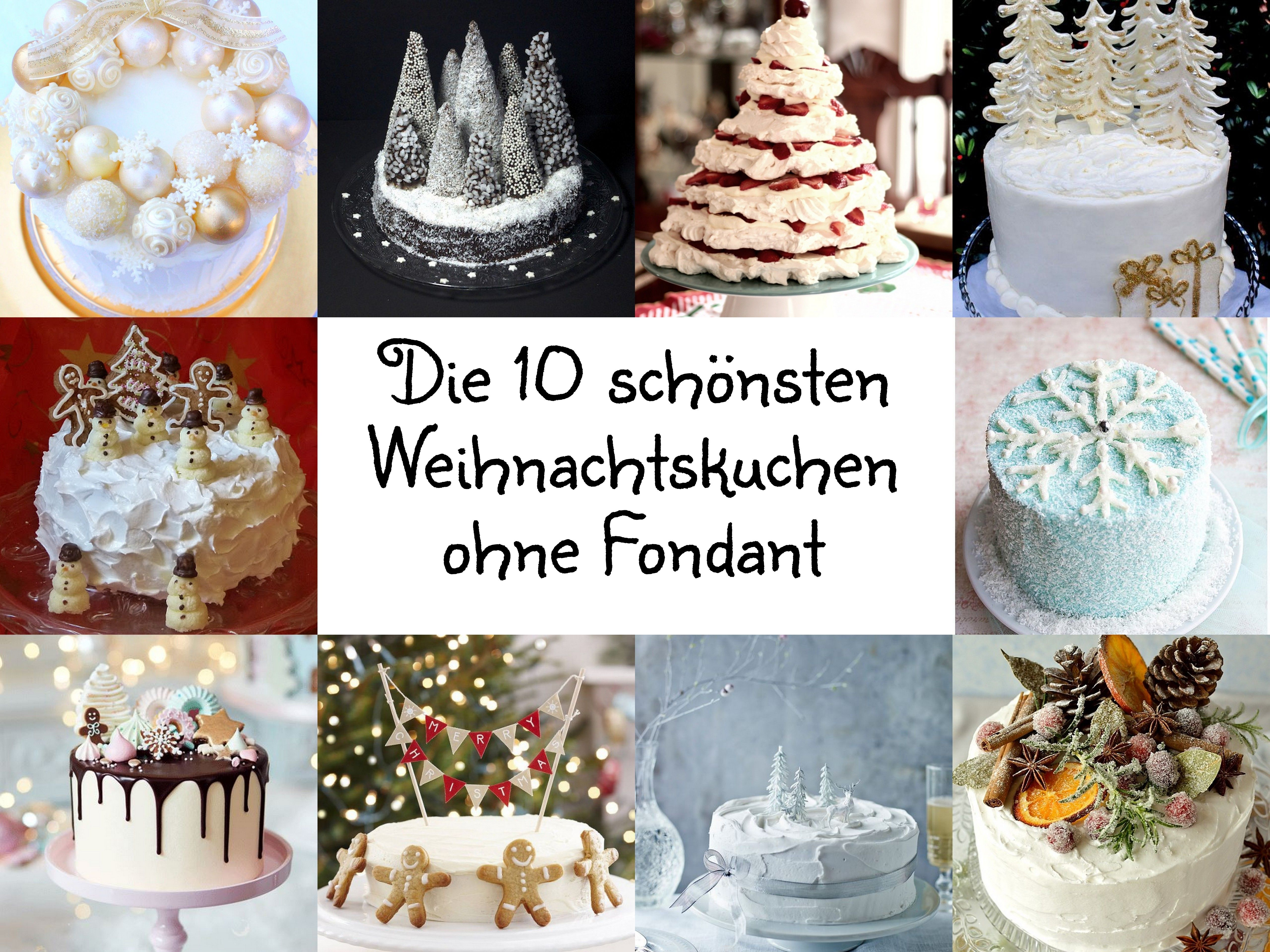 TOP 10 Weihnachtskuchen OHNE Fondant Weihnachten, Kuchen, Dekoration ...