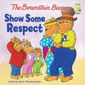 Berenstain Bears Show Some Respect  by Jan Berenstain, Mike Berenstain  Genre: Christian Children's Early Reader – Morals & Manners  Pages: 38 Saddle Stitch Ages: 4-7