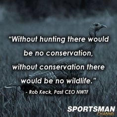 quotes about hunting and wildlife conservation - Google Search ...