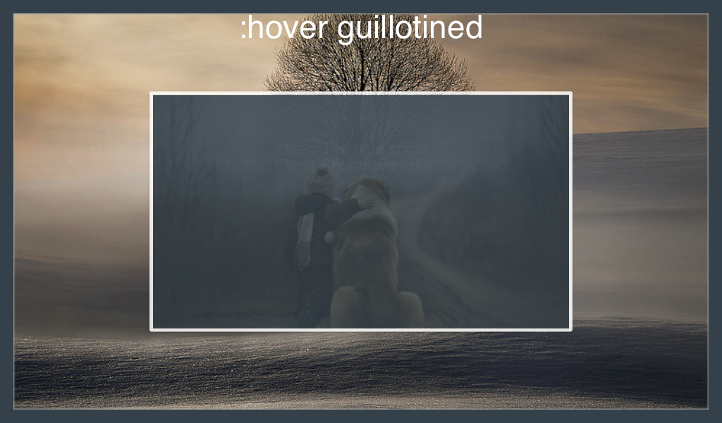 :hover guillotined