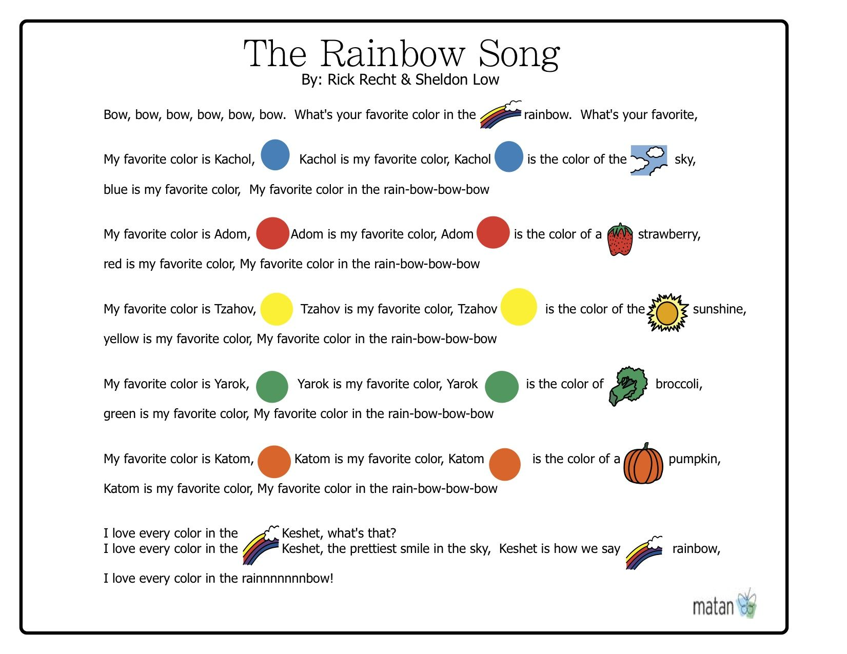another great song by sheldon low rick recht use this one to teach the hebrew words for the colors in the rainbow the rainbow song lyrics - All The Colors Of The Rainbow Song