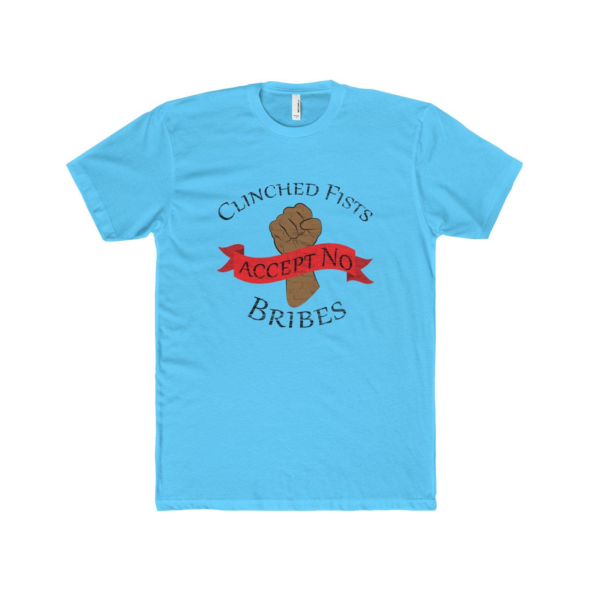 CLINCHED FISTS,...Men's Premium Fit Crew T-Shirt(multiple colors)