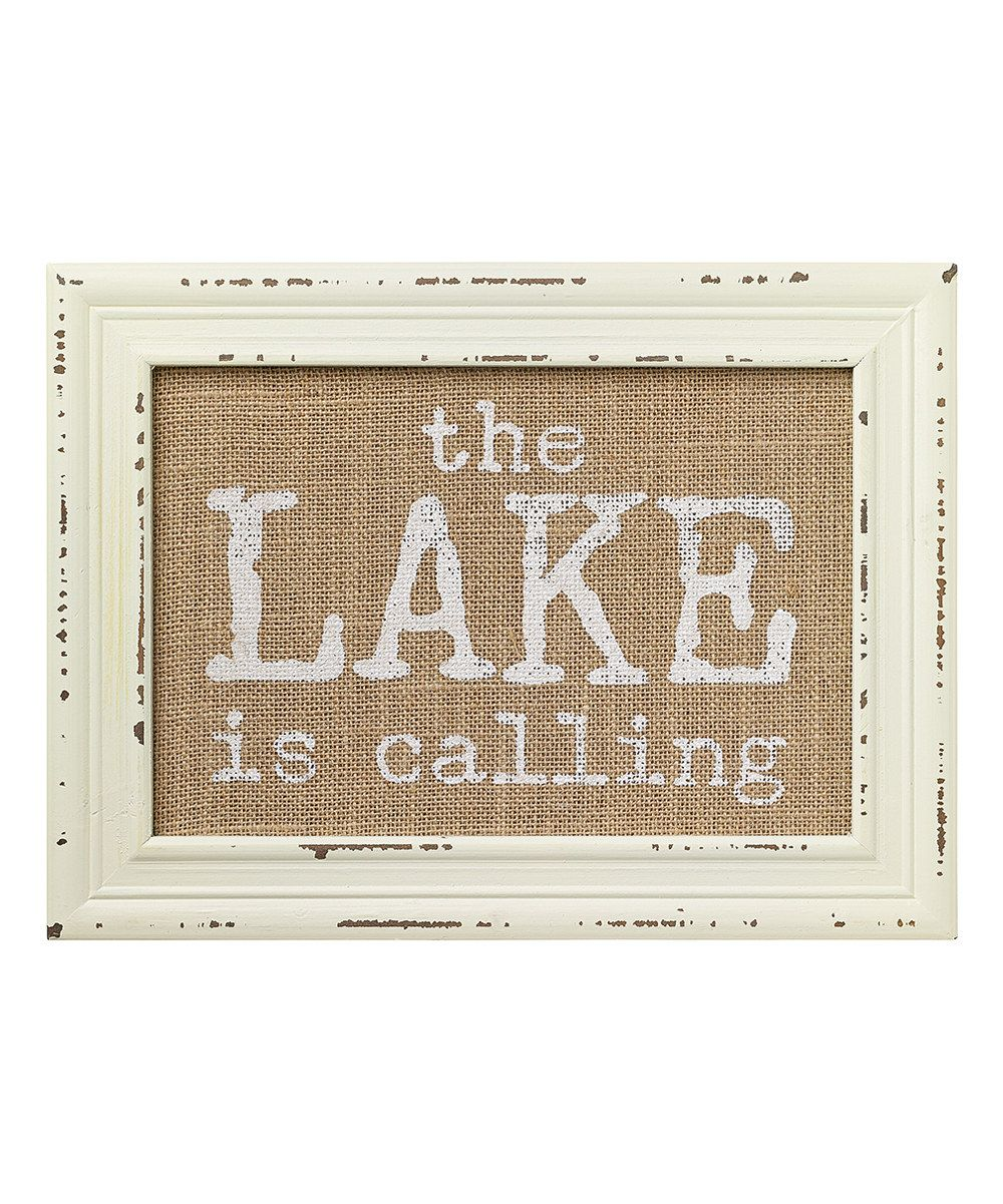 Look at this 'The Lake Is Calling' Burlap Sign on #zulily today!