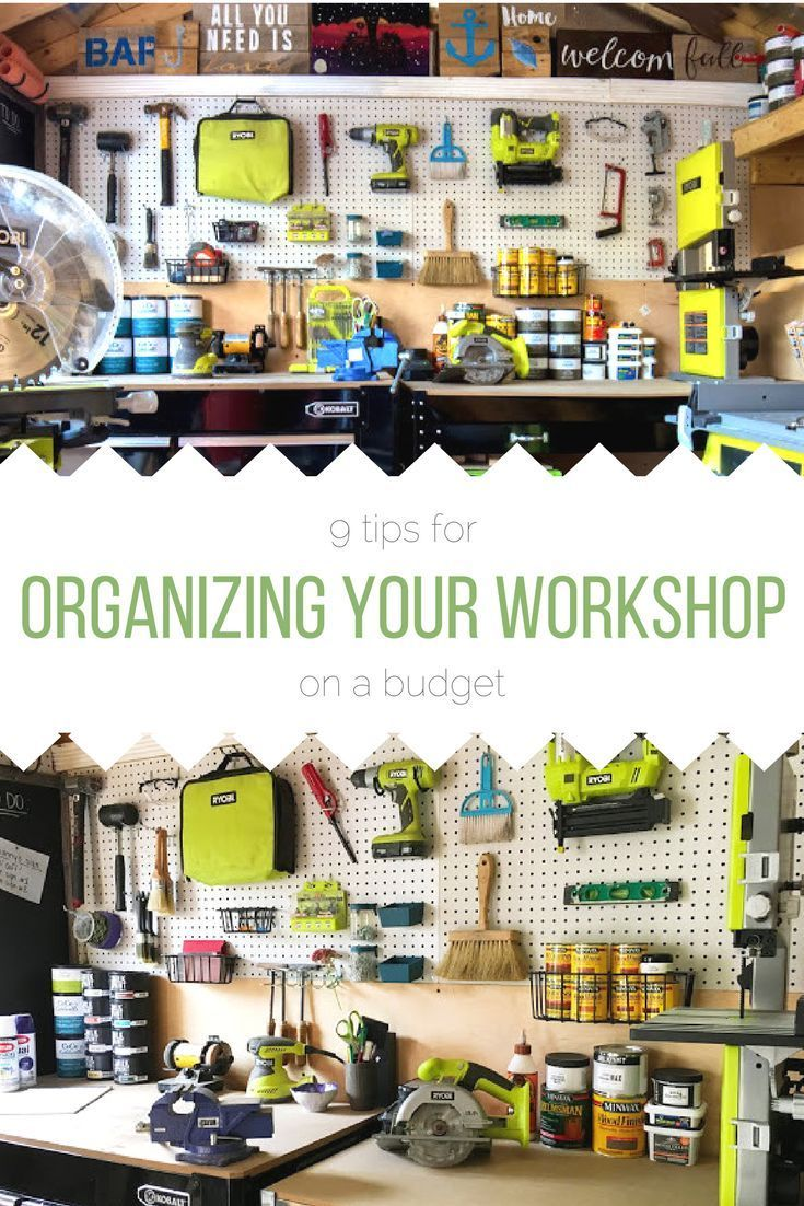 9 Tips For Organizing Your Workshop | Organizing, Garage shop and ...