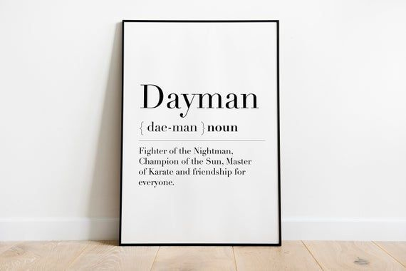 Wall Art Dayman Definition It S Always Sunny In Etsy In 2021 It S Always Sunny Quotes It S Always Sunny In Philadelphia It S Always Sunny