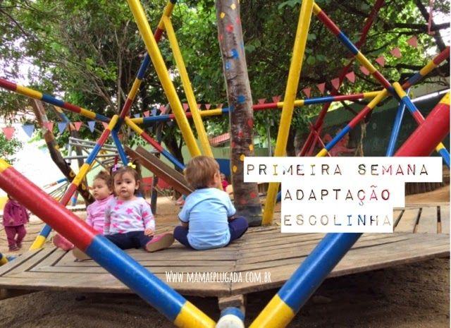 Adaptação na escolinha: primeira semana