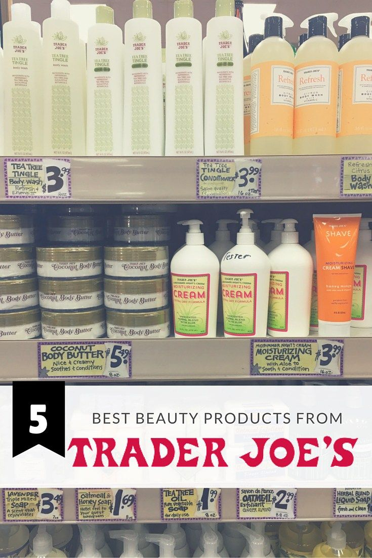 The Absolute Best Beauty Products From Trader Joe S Long Story Short Best Trader Joes Products Trader Joes Trader Joe S Products