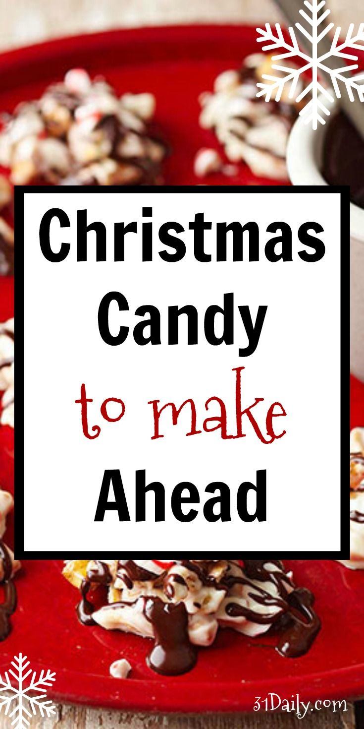 Christmas Candy to Make Ahead and Visions of Sugar Plums