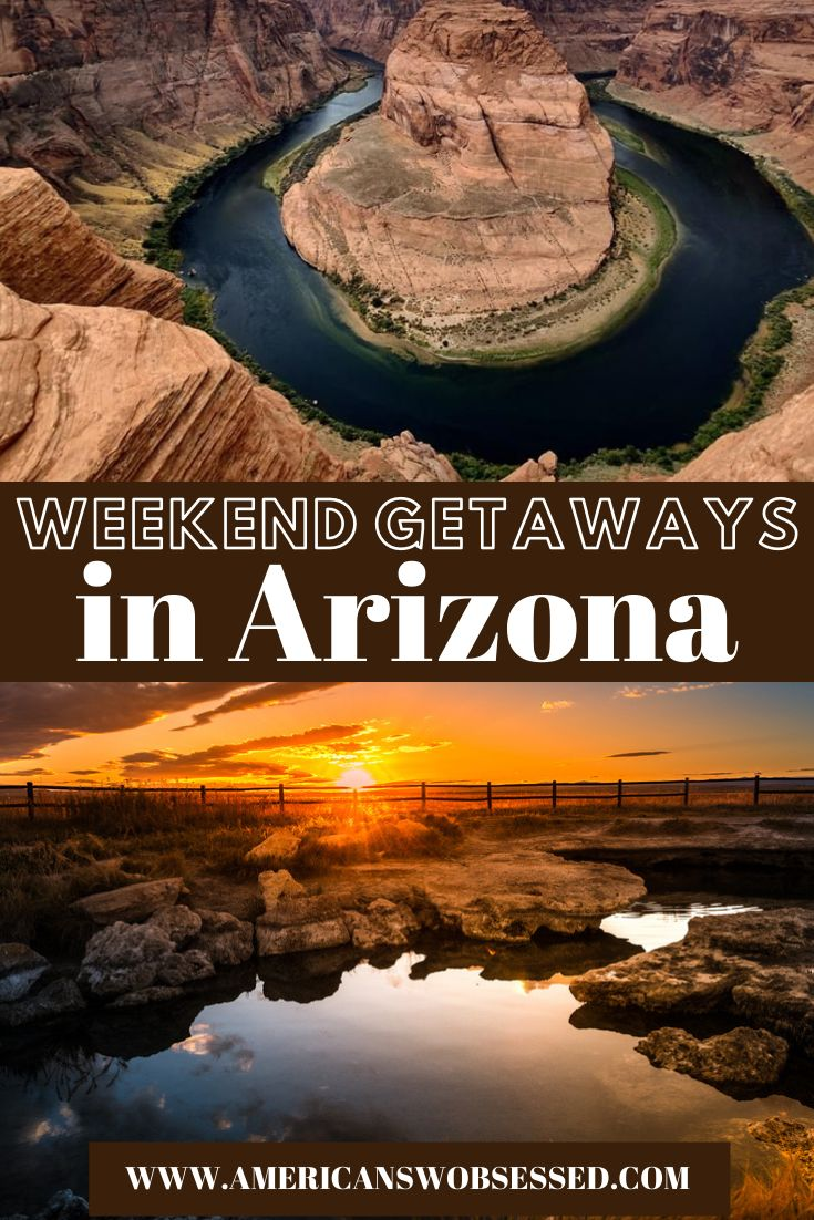 15 Awesome Weekend Getaways in Arizona – American