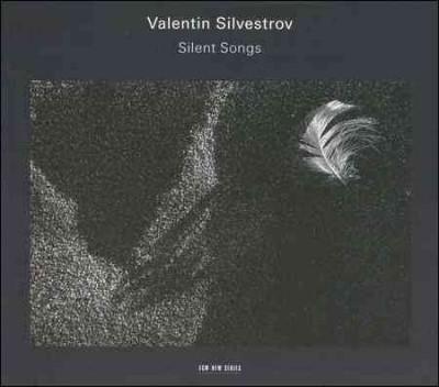 Precision Series Valentin Silvestrov - Silent Songs