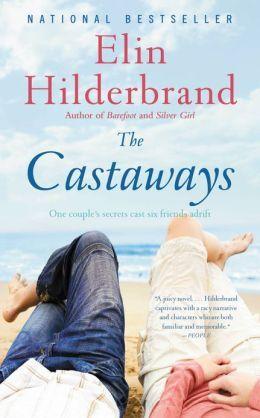 BARNES & NOBLE | The Castaways by Elin Hilderbrand | NOOK Book (eBook), Paperback, Hardcover, Audiobook