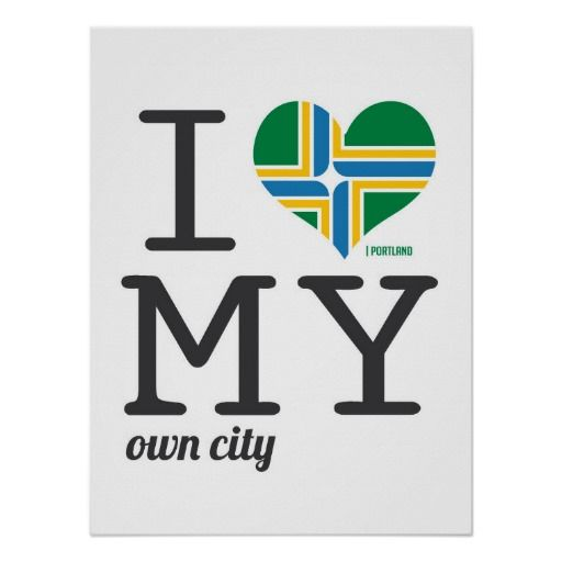 Portland Oregon I Love My Own City Poster Poster Beautiful Modern City Love Flag Heart Ilovemyowncity Likeforthecity Por Poster Poster Prints My Love