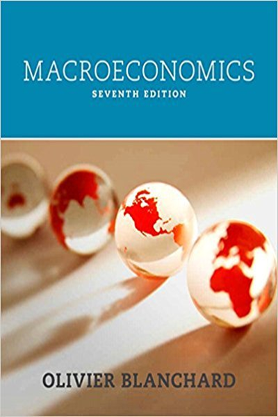 Macroeconomics By Olivier Blanchard Pearson Macroeconomics Blanchard Economics Textbook
