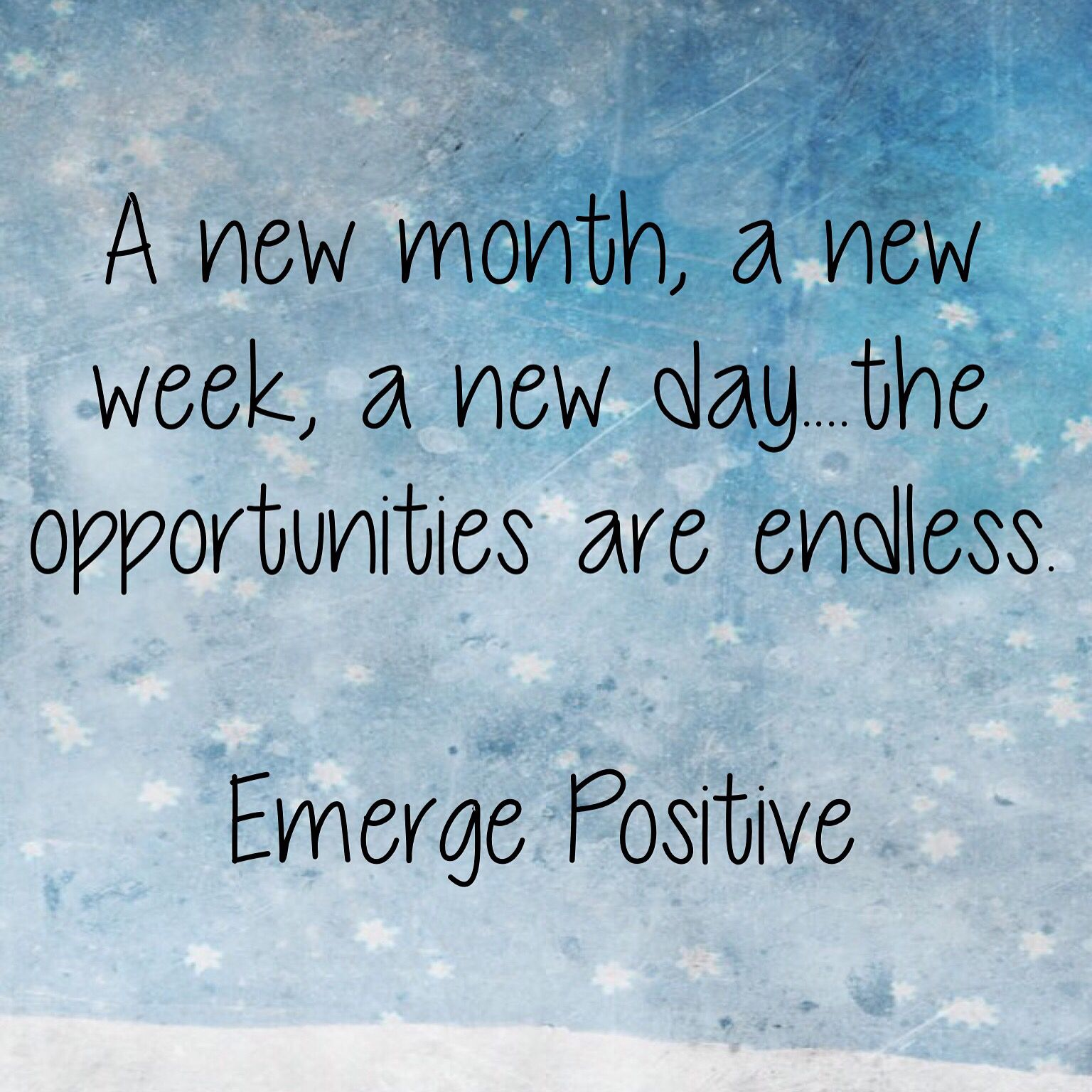 It Doesn T Take A New Year To Start On A Clean Slate What About Today The Beginning Of New Month It Can Be The Beginni May Quotes New Month Quotes Quotes