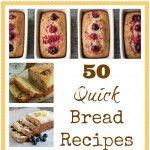 50 Quick Bread Recipes