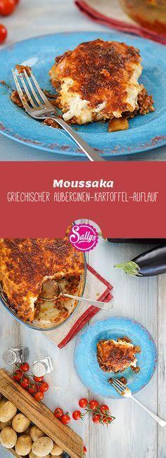 Moussaka – griechischer Auberginen-Kartoffel-Auflauf mit Hackfleisch & Bechamel-Soße #moussakagriechisch
