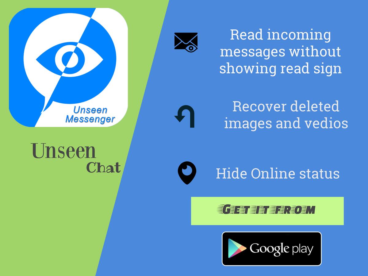 Hide last seen, Hidden Chat, unseen online status is a