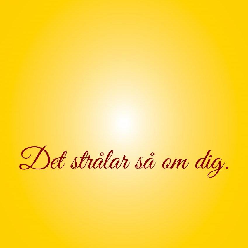 Det Stralar Sa Om Dig Citat Ord Svenska