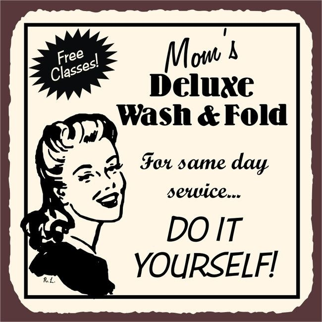 Vintage Laundry Room Signs Mom's Deluxe Wash & Fold Do It Yourself Laundry Room Cleaning