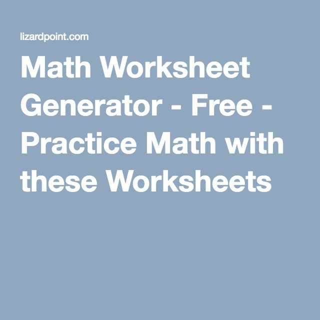 Math Worksheet Generator - Free - Practice Math with these ...