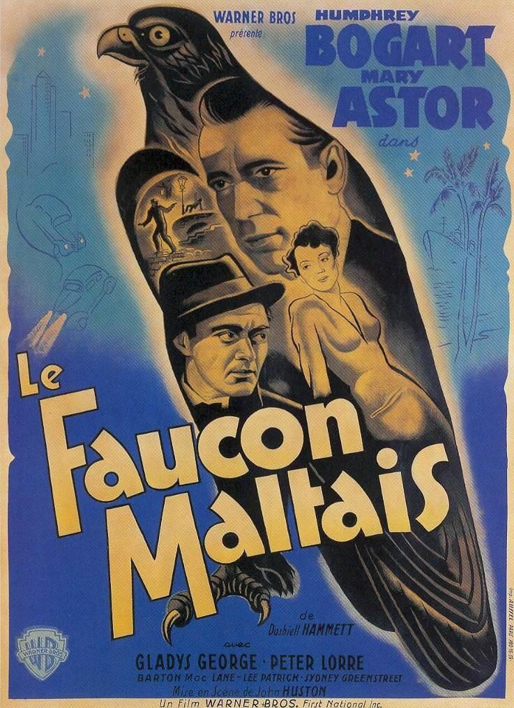 The Stuff That Dreams Are Made Of The Maltese Falcon By George Kaplan With Images Movie Posters Vintage French Movie Posters Maltese Falcon Movie