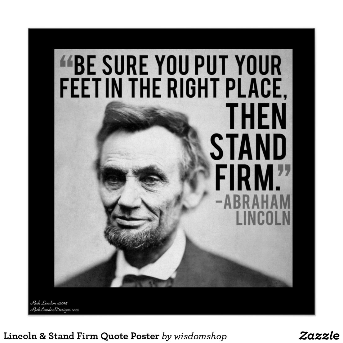 Lincoln Stand Firm Quote Poster Zazzle Com Famous Book