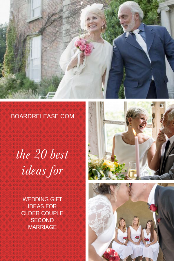 The 20 Best Ideas For Wedding Gift Ideas For Older Couple Second Marriage