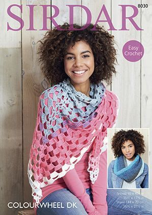 Sirdar Colourwheel Snood And Shawl Crochet Pattern 8030 Crochet