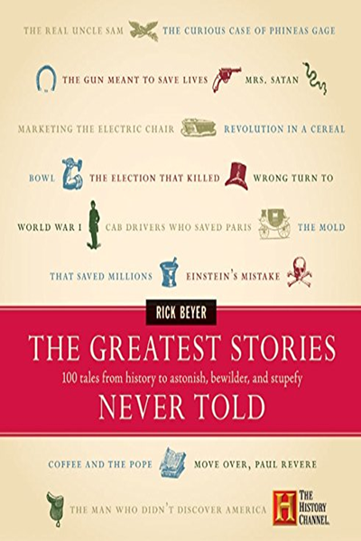 The Greatest Stories Never Told Rick Beyer Pdf