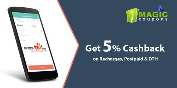 Exclusive Offer Only for you Get 5% Cashback on #RechargesPostpaidDTH Hurry Up only on #magiccoupons http://goo.gl/nQYwcT