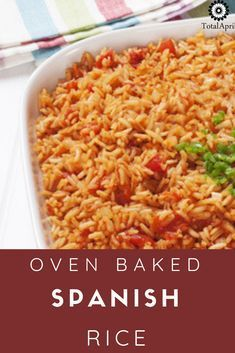 Oven Baked Spanish Rice #spanishmeals