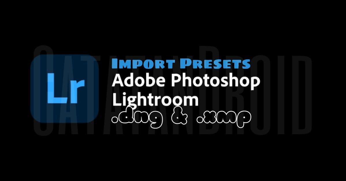 Import preset lightroom