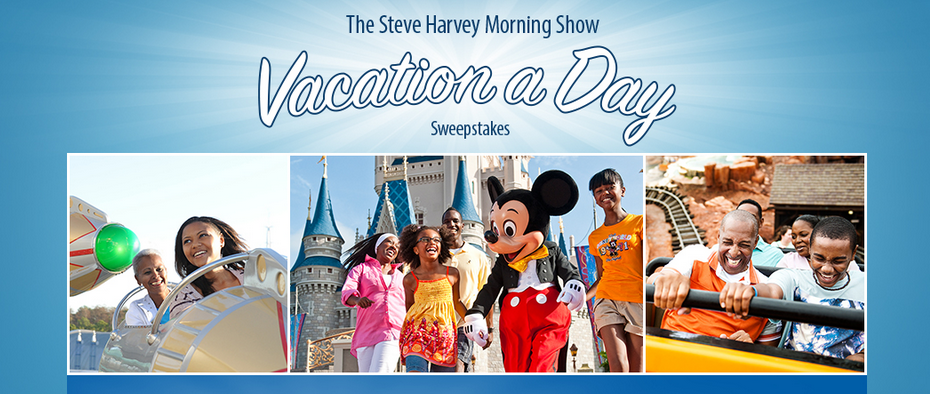 Enter to Win the Steve Harvey Morning Show Vacation a Day Sweepstakes