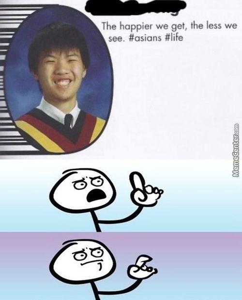 Funny Asian Names Meme : Racist asian memes google search funny stuff