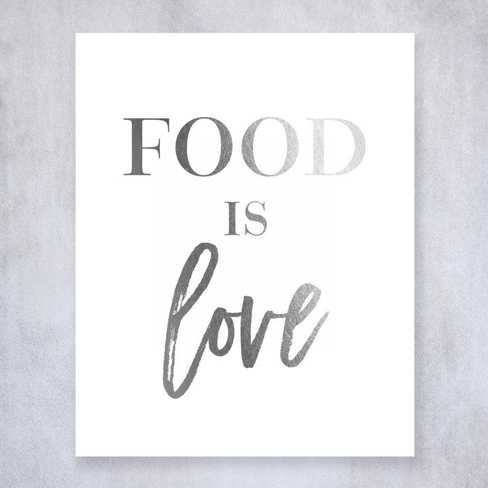 food is love silver foil kitchen wall art print cafe inspirational