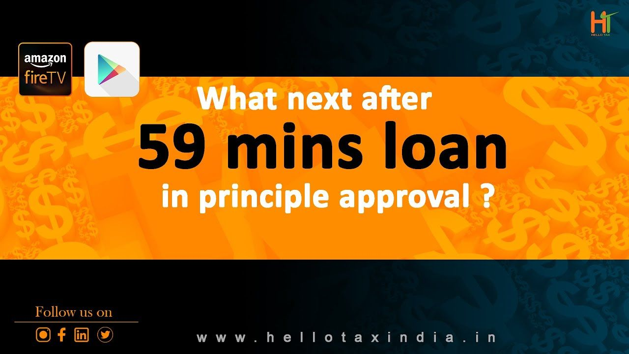 What Next After 59 Mins Loan In Principle Approval Financial Coach Loan Principles
