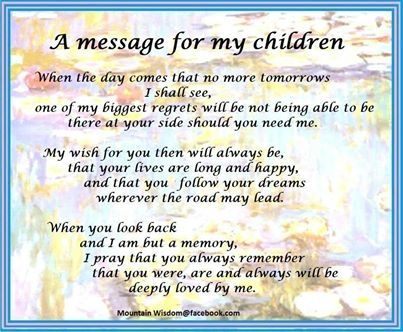A Message For My Children Quotes Quote Family Quote Family Quotes Parent Quotes Mother Quotes Mother Quotes My Children Quotes Son Quotes