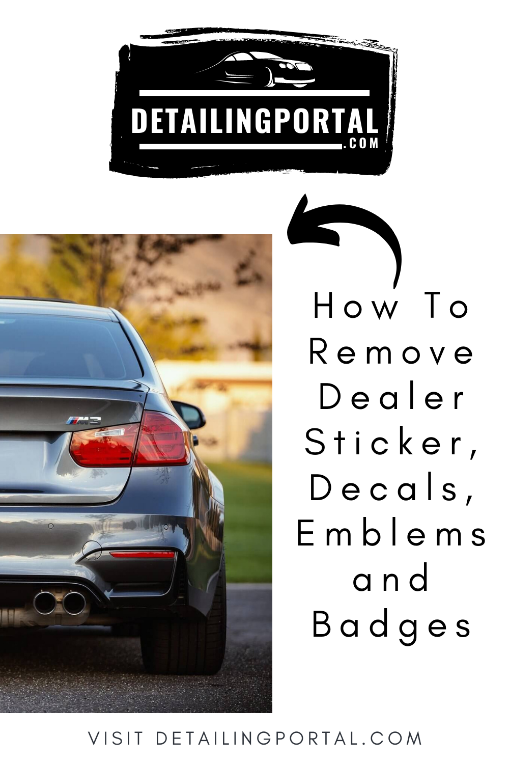 How To Remove Dealer Sticker Decals Emblems And Badges Buying Your First Car Emblems How To Remove