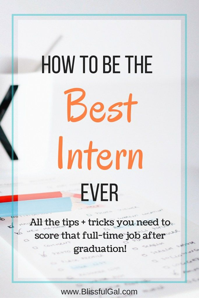 How to Be the Best Intern EVER How to be, How to work and College - resume for internship