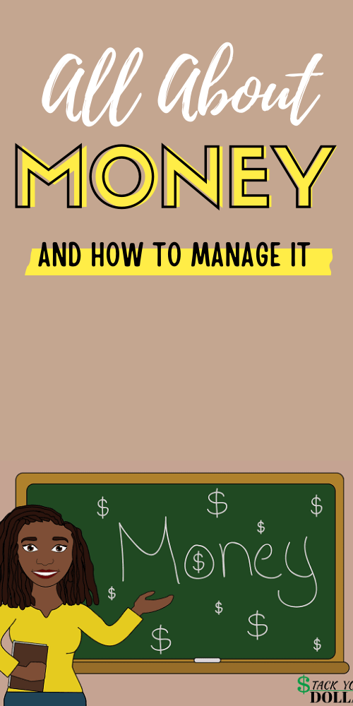 Learn all about money and how to manage it. Money management skills are important for your financial wellness. Is it monies or moneys? What are money synonyms? When did we start using it? With this post you'll learn all that and more. #StackYourDollars