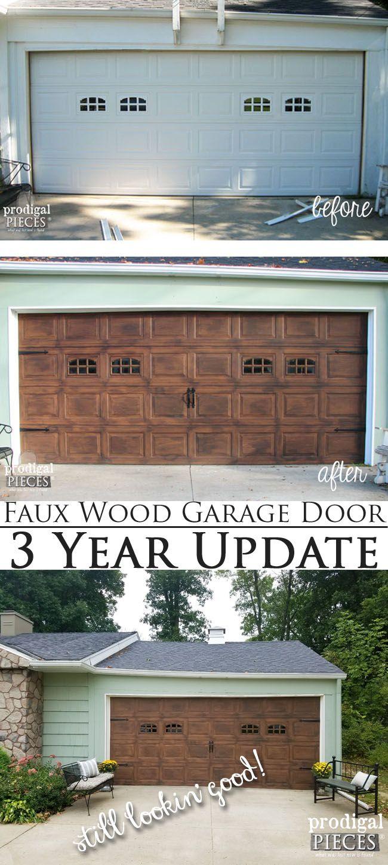 Faux Wood Garage Door 3 Year Update Still Lookin Good Diy Tutorial By Prodigal Pieces Www Prodigalpieces
