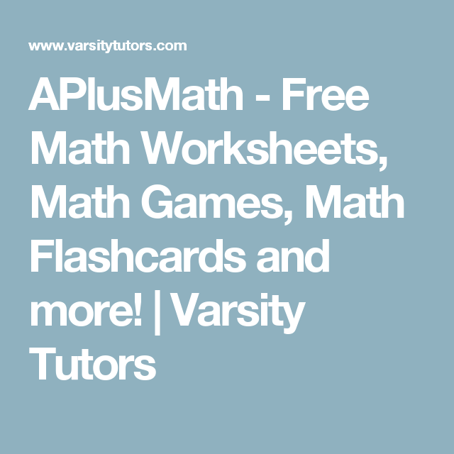 APlusMath - Free Math Worksheets, Math Games, Math Flashcards and ...