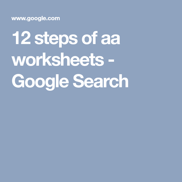 12 Steps Of Aa Worksheets Google Search Fav Pinterest