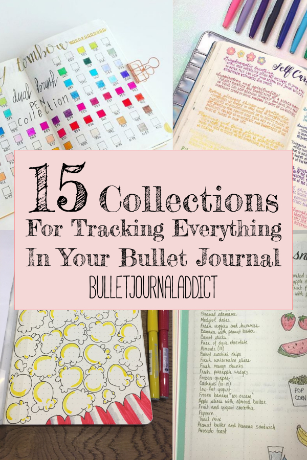 Bullet Journal Addict - 15 Bullet Journal Collections You Must Try