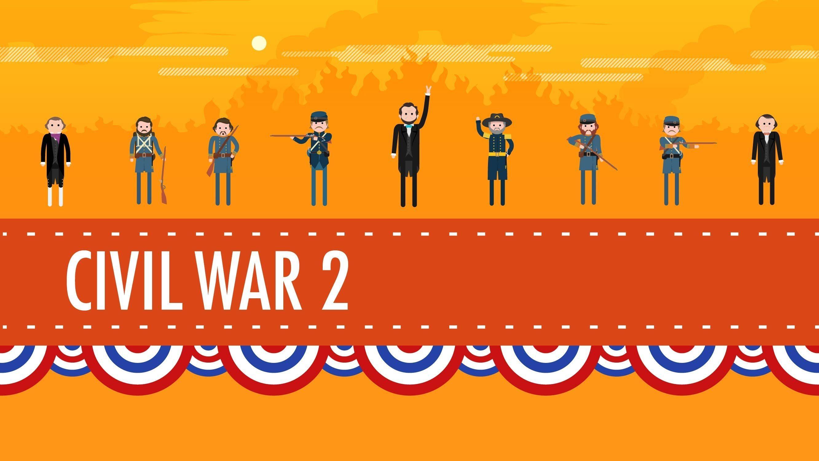 The Civil War Part 2 Us History 21 History