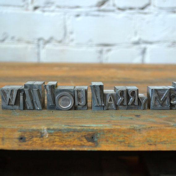 Will you marry me  Vintage letterpress metal type by sayasnest