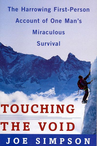 """""""Concise and yet packed with detail, Touching the Void, Joe Simpson's harrowing account of near-death in the Peruvian Andes, is a compact tour de force that wrestles with issues of bravery, friendship, physical endurance, the code of the mountains, and the will to live."""" --Amazon.com"""