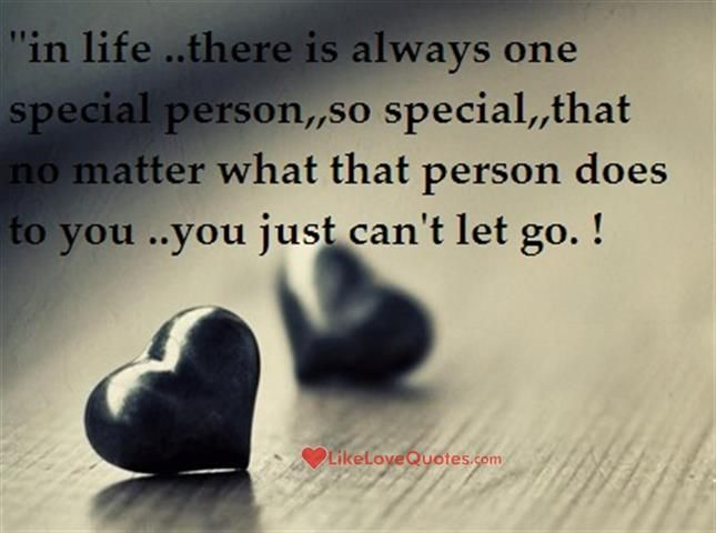 In Life There Is Always One Special Person