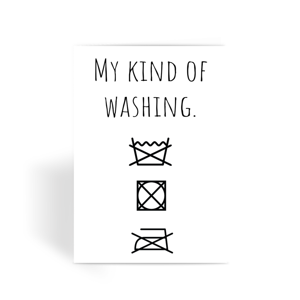 My kind of washing no wash dry or iron greeting card by blitey my kind of washing no wash dry or iron greeting card by blitey biocorpaavc