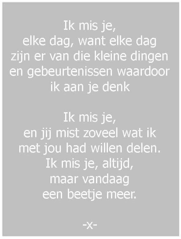 spreuken over missen Ik mis je elke dag | Gedichten   Miss my dad, Miss you en Quotes spreuken over missen